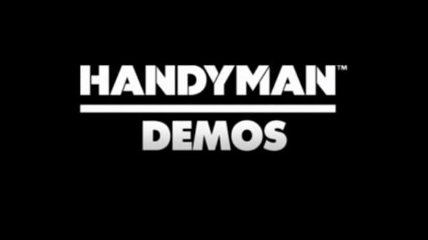 Handyman Demos